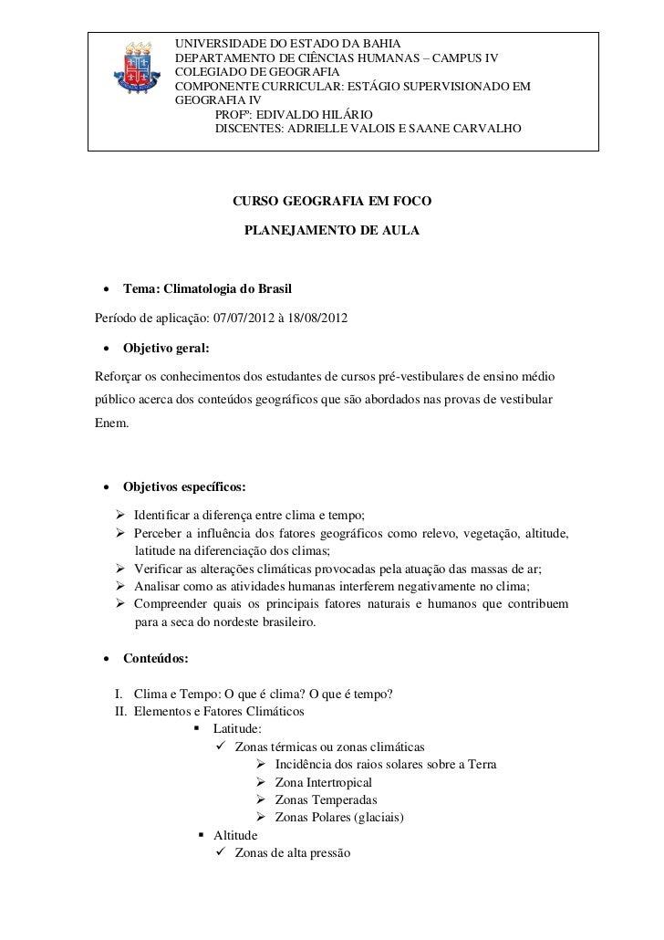 UNIVERSIDADE DO ESTADO DA BAHIA               DEPARTAMENTO DE CIÊNCIAS HUMANAS – CAMPUS IV               COLEGIADO DE GEOG...