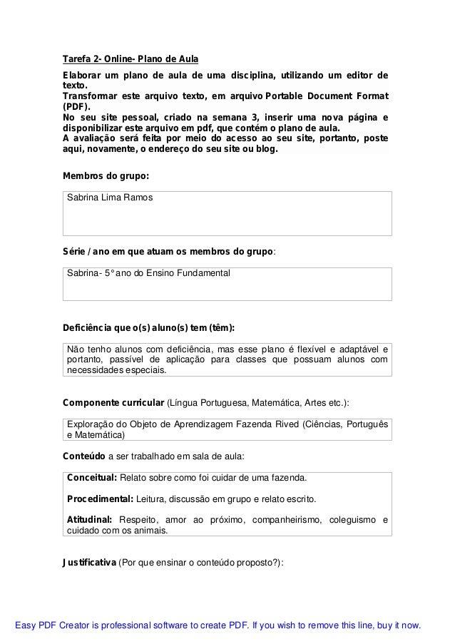 Tarefa 2- Online- Plano de Aula Elaborar um plano de aula de uma disciplina, utilizando um editor de texto. Transformar es...