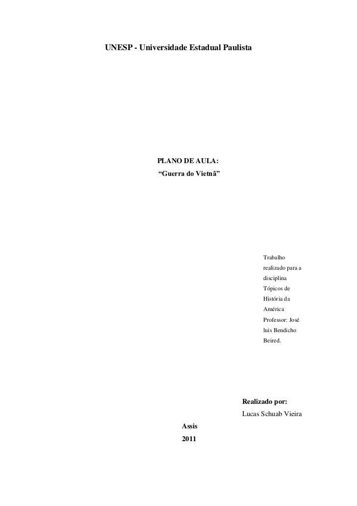 """UNESP - Universidade Estadual Paulista             PLANO DE AULA:             """"Guerra do Vietnã""""                          ..."""