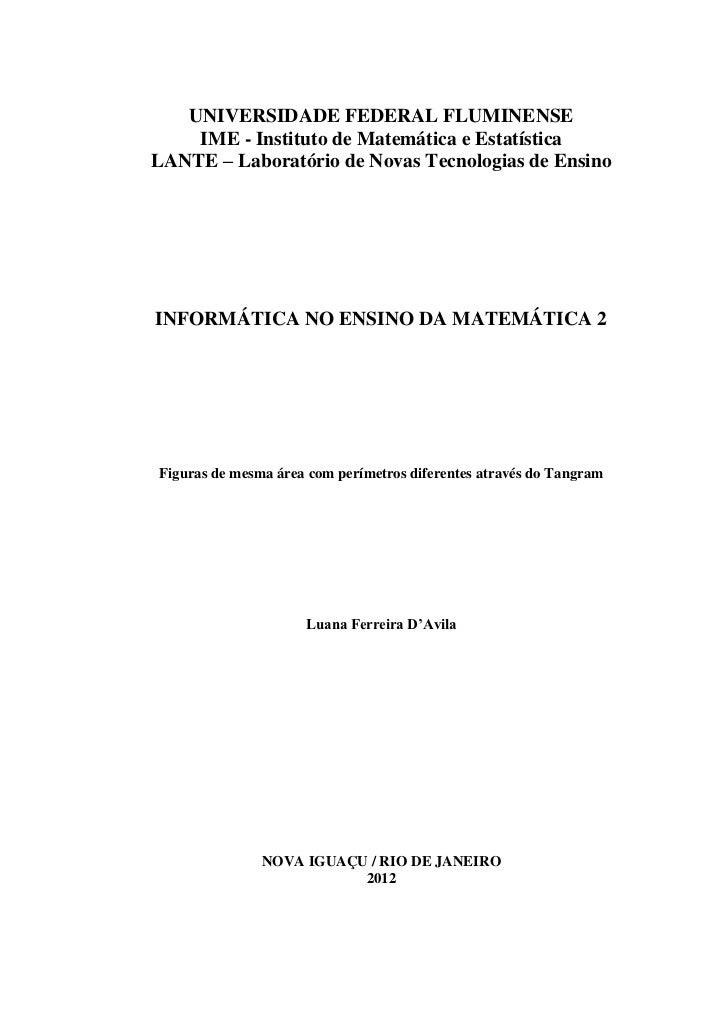 UNIVERSIDADE FEDERAL FLUMINENSE    IME - Instituto de Matemática e EstatísticaLANTE – Laboratório de Novas Tecnologias de ...