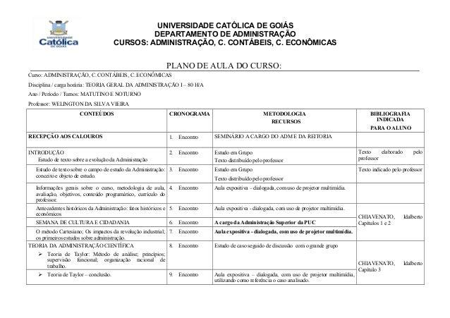 UNIVERSIDADE CATÓLICA DE GOIÁS DEPARTAMENTO DE ADMINISTRAÇÃO CURSOS: ADMINISTRAÇÃO, C. CONTÁBEIS, C. ECONÔMICAS PLANO DE A...