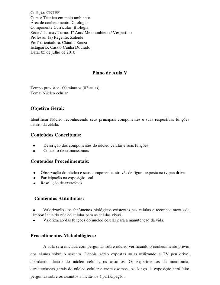 Colégio: CETEP Curso: Técnico em meio ambiente. Área de conhecimento: Citologia. Componente Curricular: Biologia Série / T...