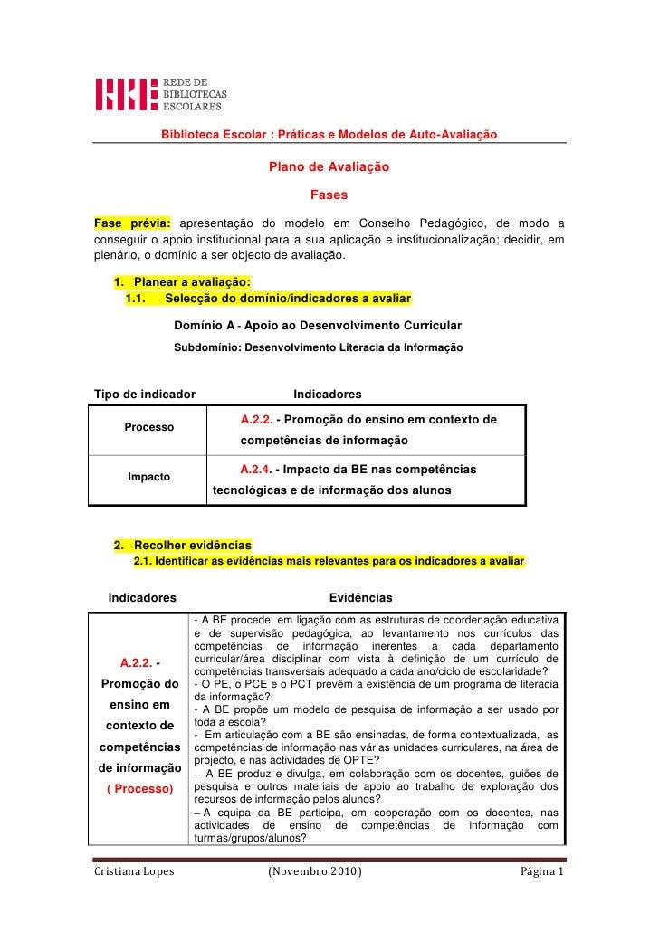 Biblioteca Escolar: Práticas e Modelos de Auto-Avaliação<br />Plano de Avaliação<br />Fases<br />Fase prévia: apresentaçã...
