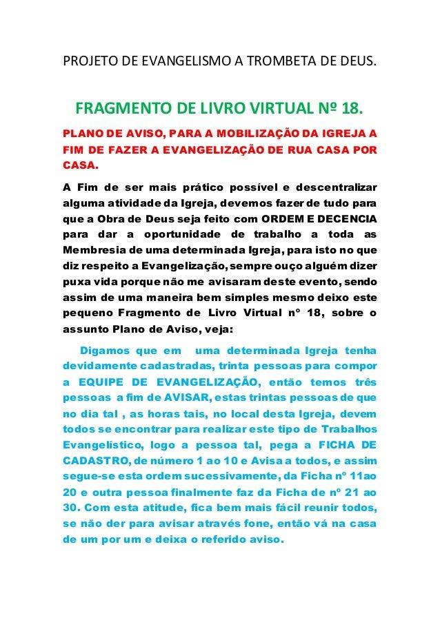 PROJETO DE EVANGELISMO A TROMBETA DE DEUS. FRAGMENTO DE LIVRO VIRTUAL Nº 18. PLANO DE AVISO, PARA A MOBILIZAÇÃO DA IGREJA ...