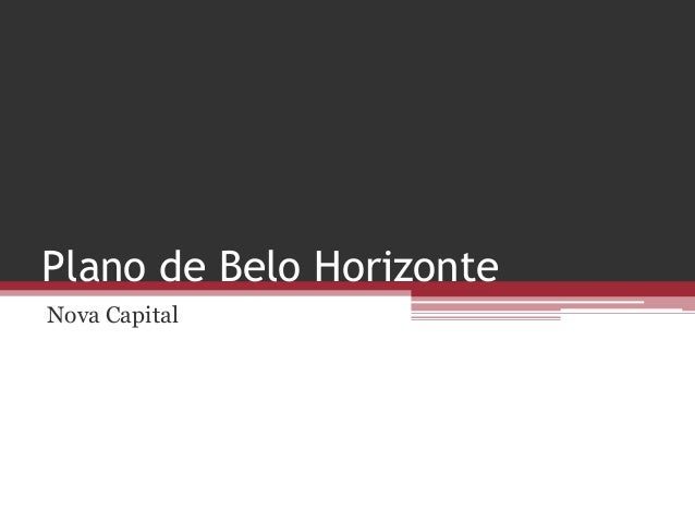Plano de Belo HorizonteNova Capital