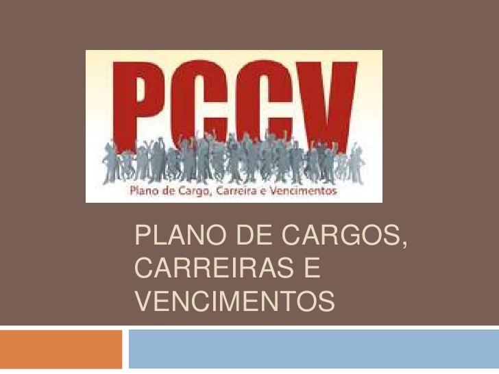 PLANO DE Cargos, carreiras e vencimentos<br />