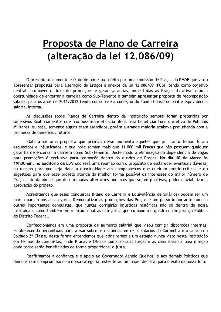 Proposta de Plano de Carreira                (alteração da lei 12.086/09)        O presente documento é fruto de um estudo...
