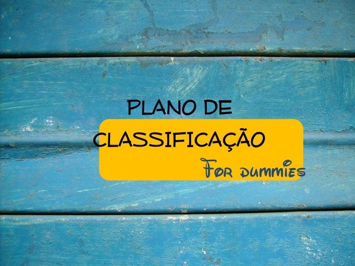 PLANO DECLASSIFICAÇÃO        For dummies