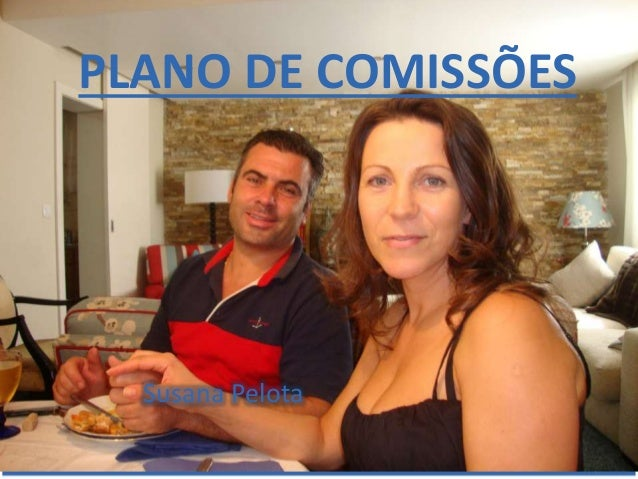 PLANO DE COMISSÕES  Susana Pelota