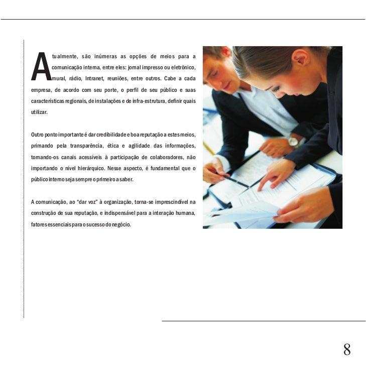 Capítulo 1 de sua filosofia, produtos e trabalhos realizados, além de precisar estar em sintonia com os demais setores par...