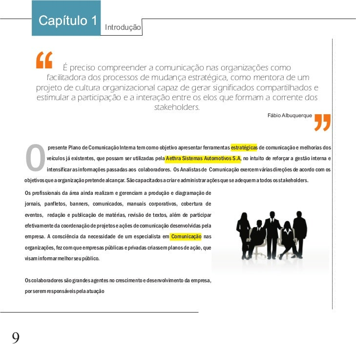 Capítulo 1  Ao se estabelecer a política editorial de um veículo de comunicação  interna, é necessário ajustar os objetivo...