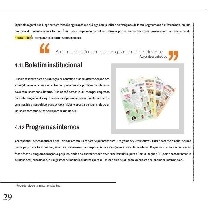 4.14 Agenda anual         A           Agenda anual se destina a todos os colaboradores do corporativo e escritórios Aethra...