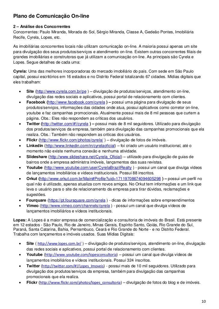 Plano de Comunicação On-line2 – Análise dos ConcorrentesConcorrentes: Paulo Miranda, Morada do Sol, Sérgio Miranda, Classe...