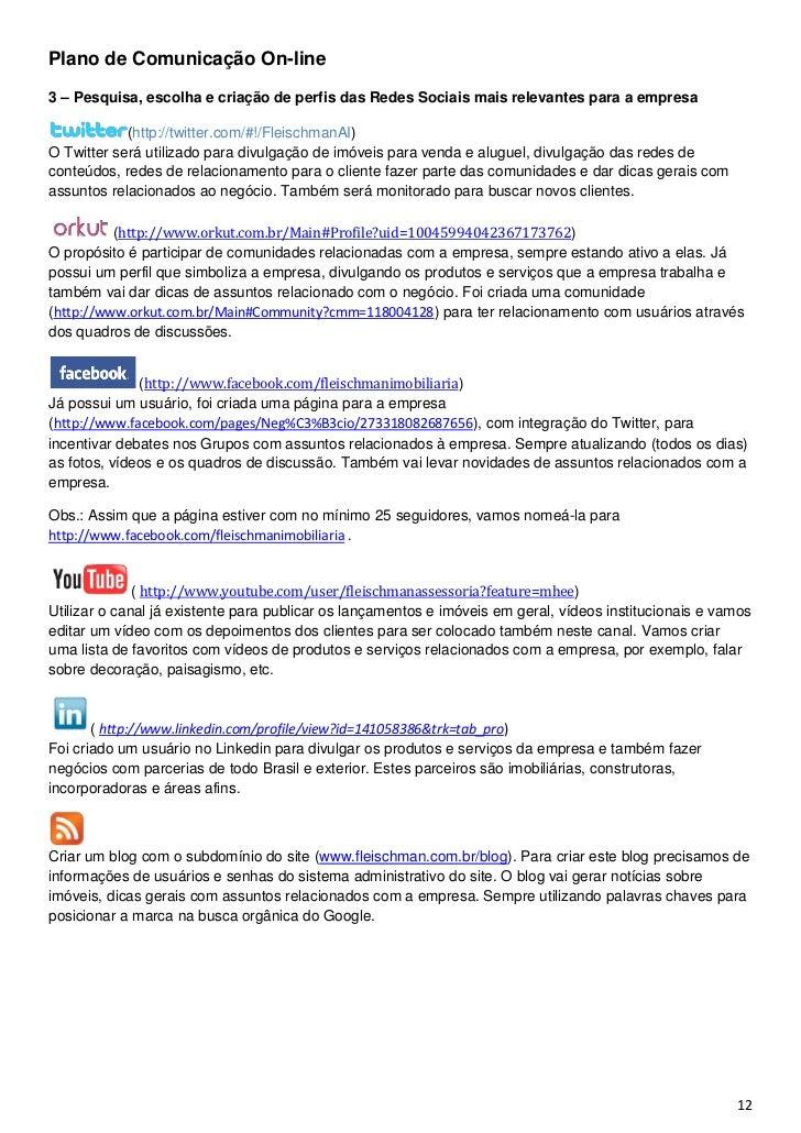Plano de Comunicação On-line3 – Pesquisa, escolha e criação de perfis das Redes Sociais mais relevantes para a empresa    ...