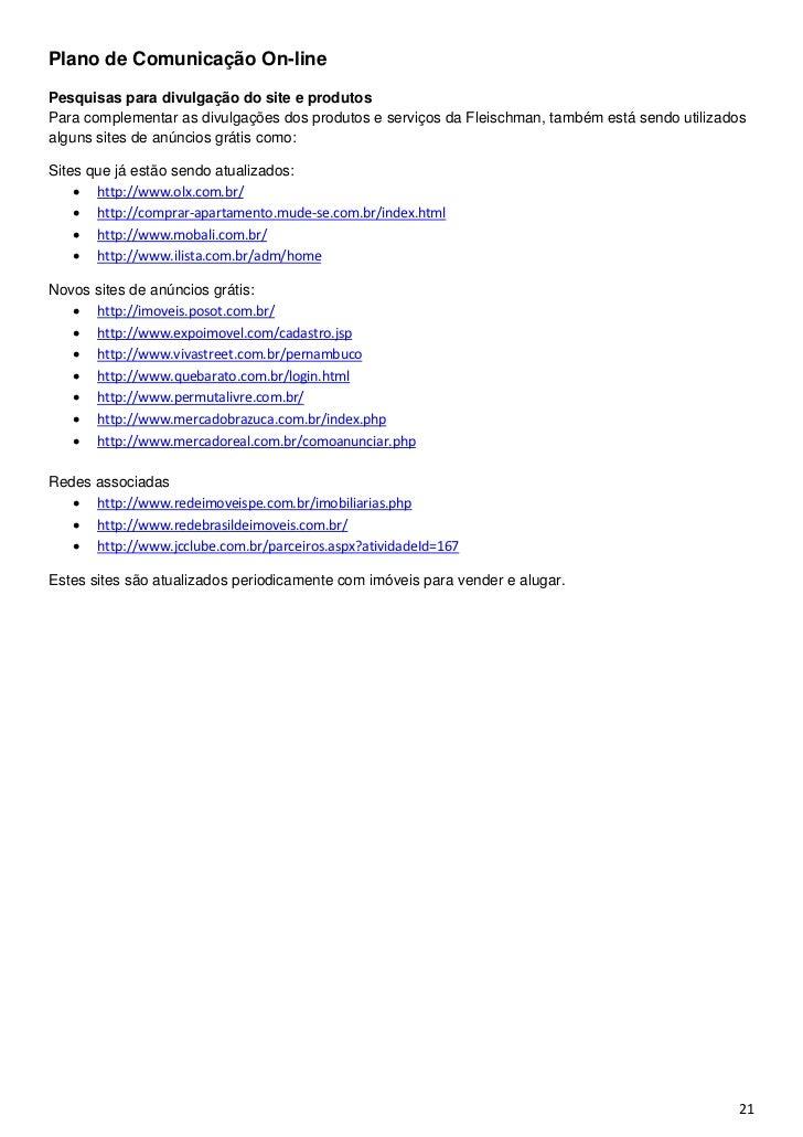 Plano de Comunicação On-linePesquisas para divulgação do site e produtosPara complementar as divulgações dos produtos e se...