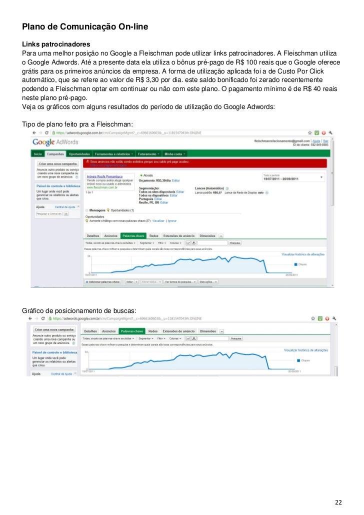Plano de Comunicação On-lineLinks patrocinadoresPara uma melhor posição no Google a Fleischman pode utilizar links patroci...