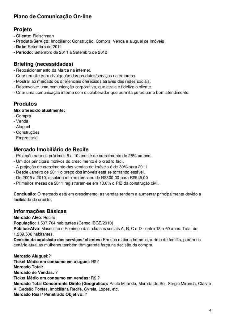 Plano de Comunicação On-lineProjeto- Cliente: Fleischman- Produto/Serviço: Imobiliário: Construção, Compra, Venda e alugue...