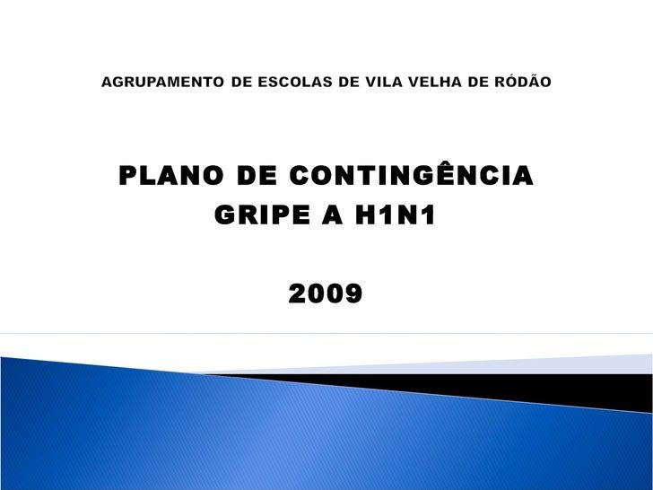 PLANO DE CONTINGÊNCIA GRIPE A H1N1 2009