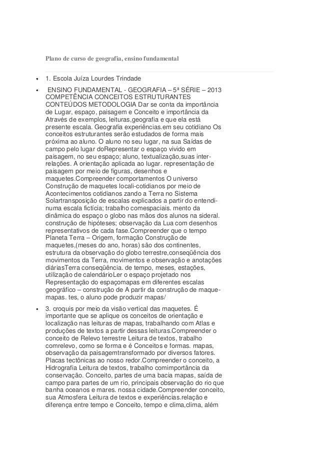 Plano de curso de geografia, ensino fundamental 1. Escola Juíza Lourdes Trindade ENSINO FUNDAMENTAL - GEOGRAFIA – 5ª SÉRIE...