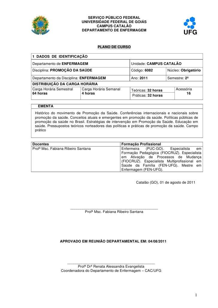 SERVIÇO PÚBLICO FEDERAL                            UNIVERSIDADE FEDERAL DE GOIÁS                                   CAMPUS ...
