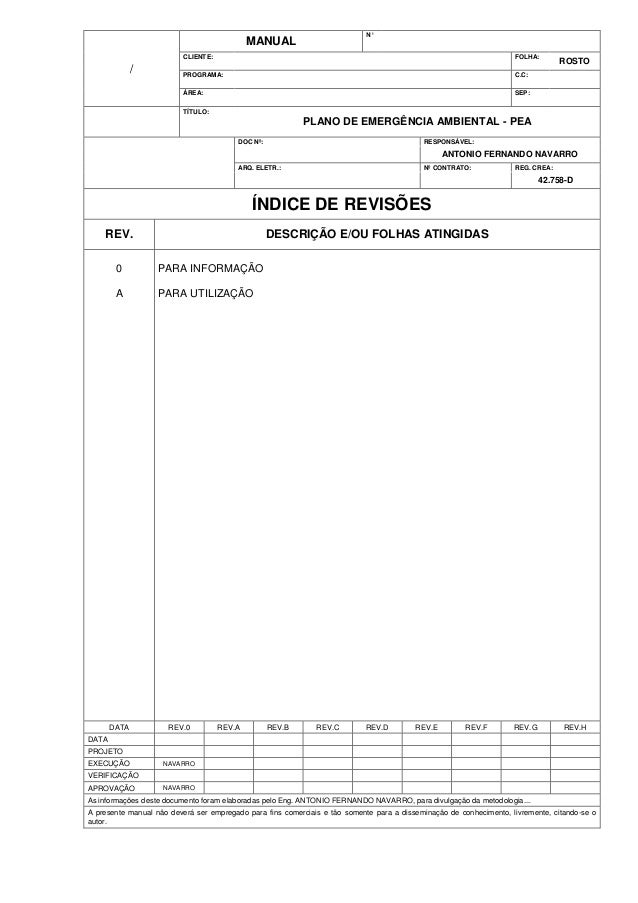 N°  MANUAL CLIENTE:  FOLHA:  PROGRAMA:  C.C:  ÁREA:  /  SEP:  ROSTO  TÍTULO:  PLANO DE EMERGÊNCIA AMBIENTAL - PEA DOC Nº: ...