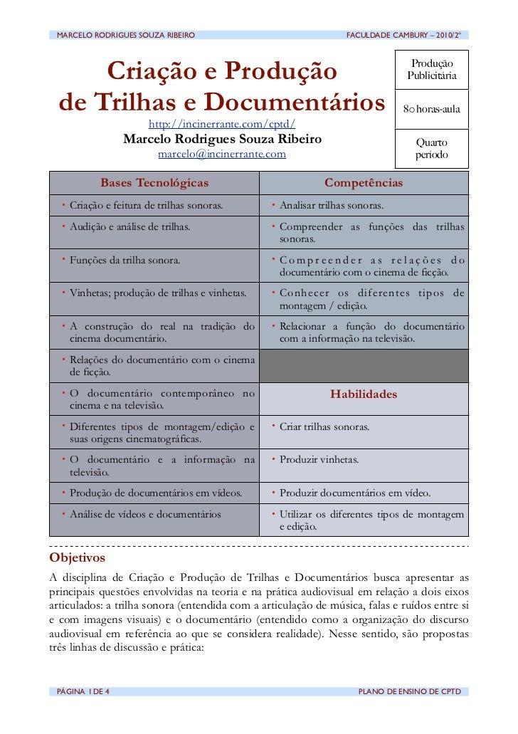 MARCELO RODRIGUES SOUZA RIBEIRO                                  FACULDADE CAMBURY – 2010/2º      Criação e Produção    ...