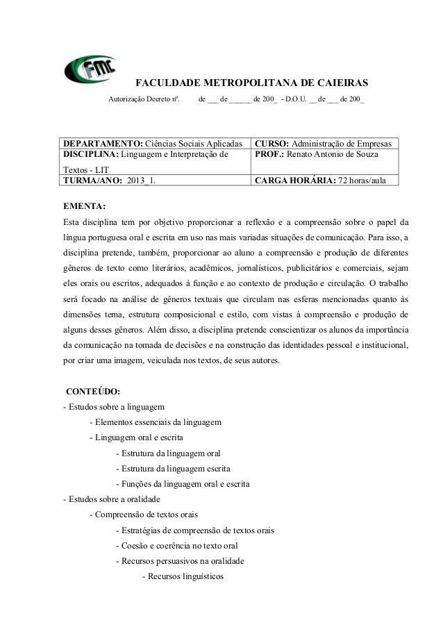 FACULDADE METROPOLITANA DE CAIEIRAS Autorização Decreto nº. de ___ de ______ de 200_ - D.O.U. __ de ___ de 200_ DEPARTAMEN...