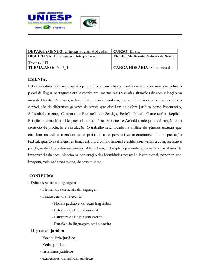 DEPARTAMENTO: Ciências Sociais Aplicadas CURSO: Direito DISCIPLINA: Linguagem e Interpretação de Textos - LIT PROF.: Me Re...