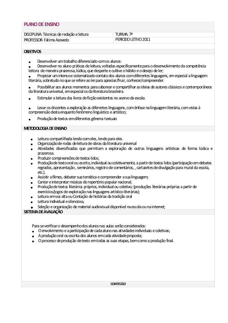 PLANO DE ENSINODISCIPLINA: Técnicas de redação e leitura                 TURMA: 7ªPROFESSOR: Fátima Azevedo               ...
