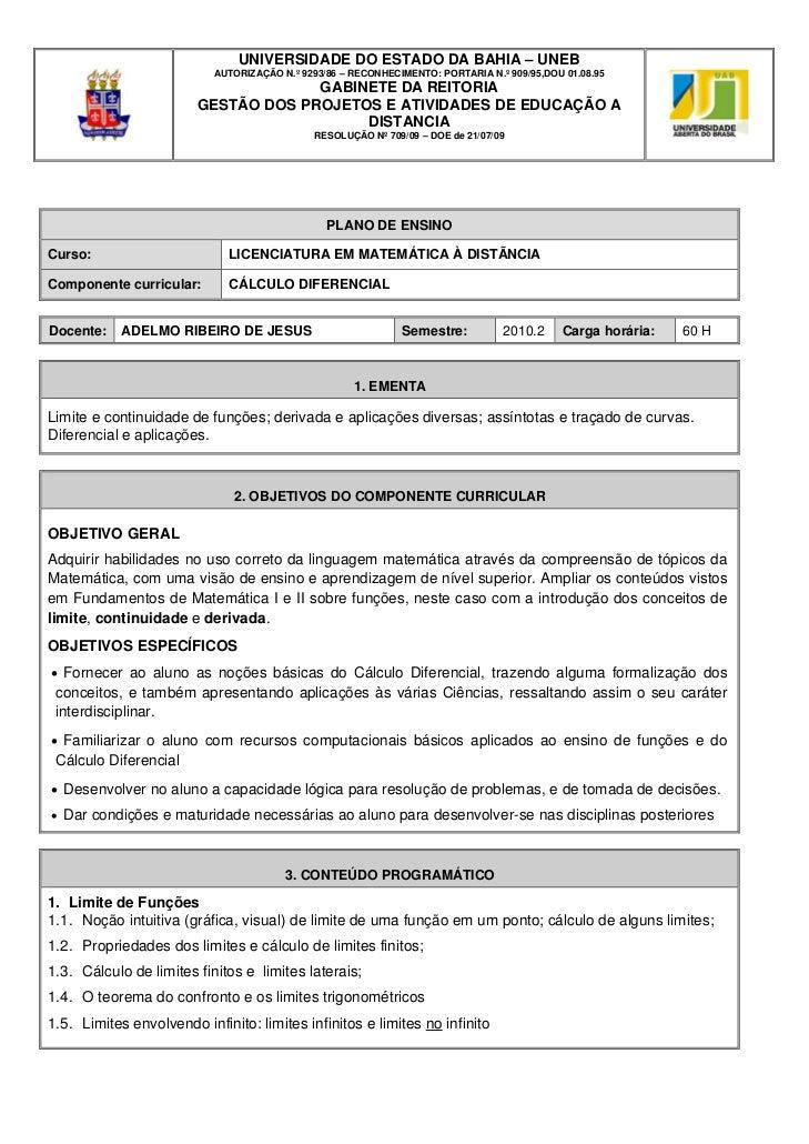 UNIVERSIDADE DO ESTADO DA BAHIA – UNEB                           AUTORIZAÇÃO N.º 9293/86 – RECONHECIMENTO: PORTARIA N.º 90...