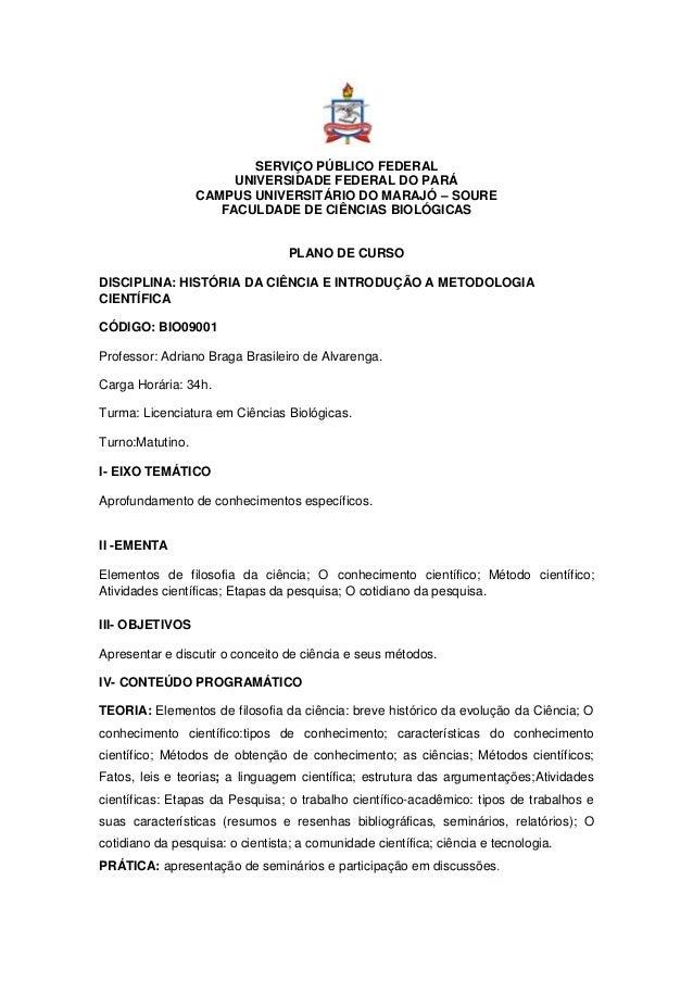 SERVIÇO PÚBLICO FEDERAL UNIVERSIDADE FEDERAL DO PARÁ CAMPUS UNIVERSITÁRIO DO MARAJÓ – SOURE FACULDADE DE CIÊNCIAS BIOLÓGIC...