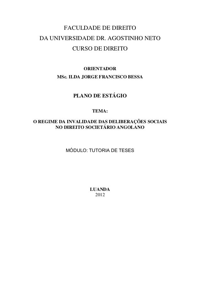 FACULDADE DE DIREITO  DA UNIVERSIDADE DR. AGOSTINHO NETO             CURSO DE DIREITO                 ORIENTADOR        MS...