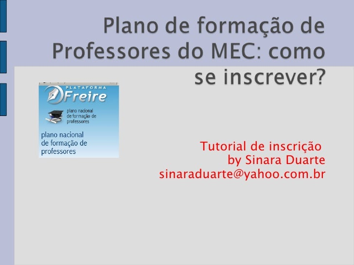 Tutorial de inscrição  by Sinara Duarte [email_address]