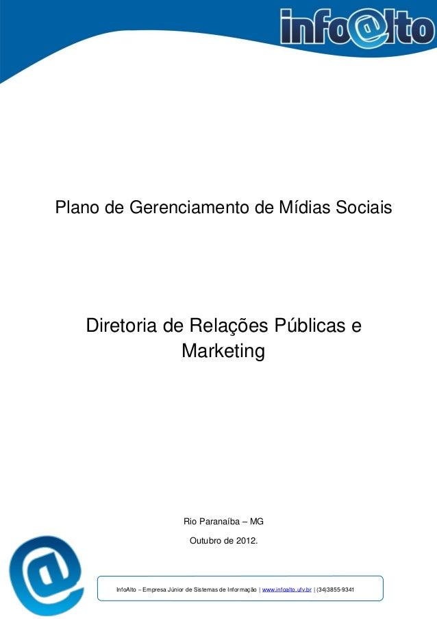 Plano de Gerenciamento de Mídias Sociais   Diretoria de Relações Públicas e               Marketing                       ...