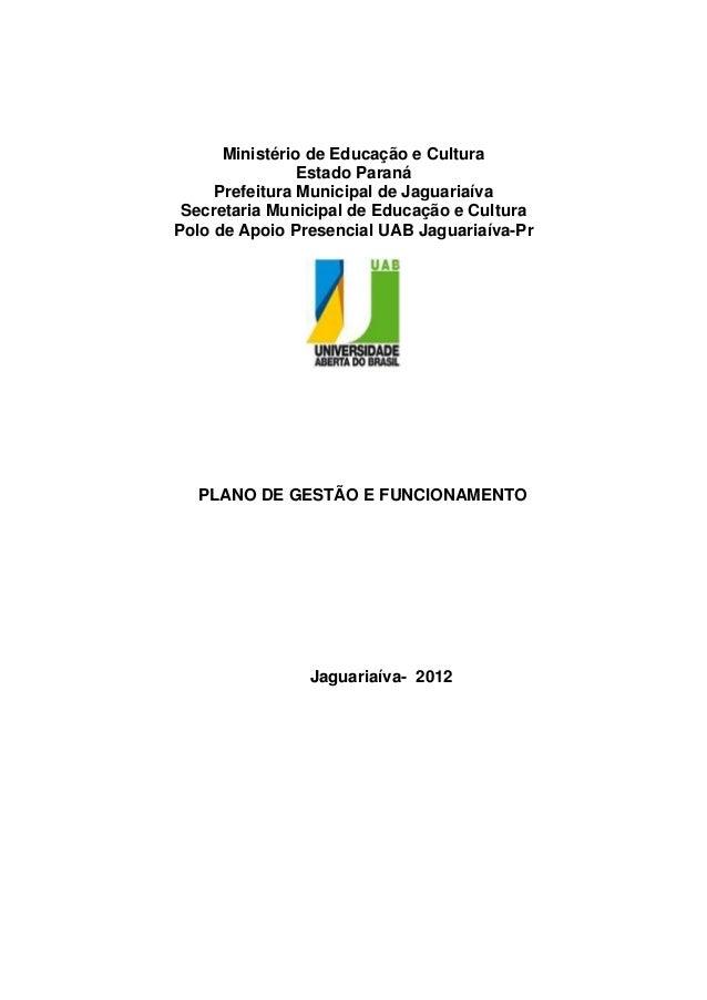 Ministério de Educação e Cultura Estado Paraná Prefeitura Municipal de Jaguariaíva Secretaria Municipal de Educação e Cult...