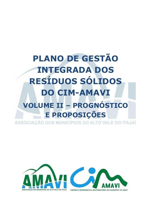 PLANO DE GESTÃO INTEGRADA DOS RESÍDUOS SÓLIDOS DO CIM-AMAVI VOLUME II – PROGNÓSTICO E PROPOSIÇÕES