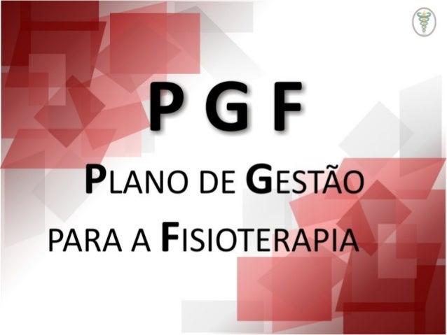 Plano de Gestão da Fisioterapia 2013