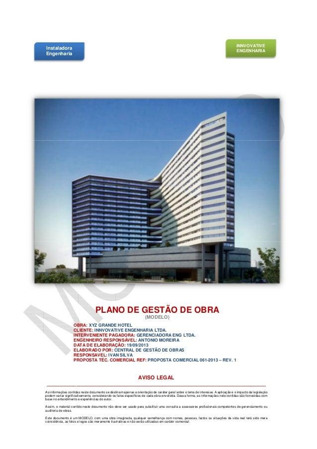 INNVOVATIVE ENGENHARIA  Instaladora Engenharia  INNVOVATIVE  PLANO DE GESTÃO DE OBRA (MODELO)  OBRA: XYZ GRANDE HOTEL CLIE...