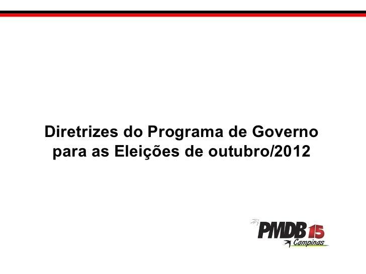 Diretrizes do Programa de Governo para as Eleições de outubro/2012