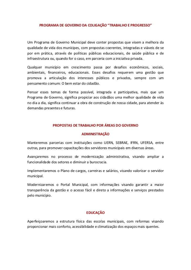 """PROGRAMA DE GOVERNO DA COLIGAÇÃO """"TRABALHO E PROGRESSO""""Um Programa de Governo Municipal deve conter propostas que visem a ..."""