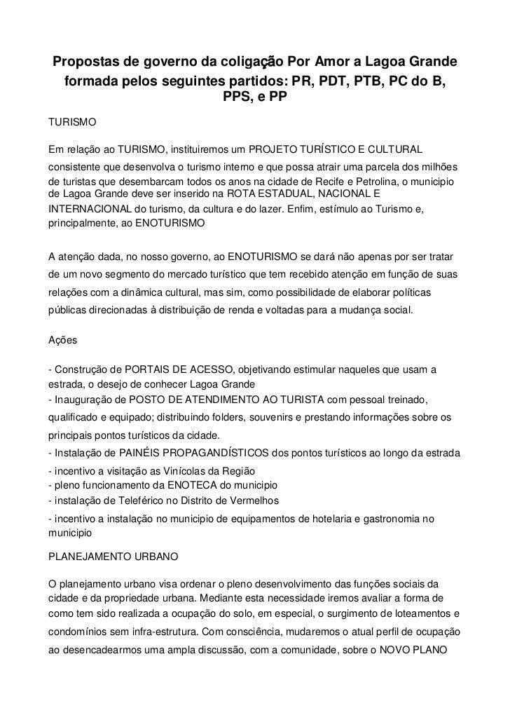 Propostas de governo da coligação Por Amor a Lagoa Grande formada pelos seguintes partidos: PR, PDT, PTB, PC do B,        ...