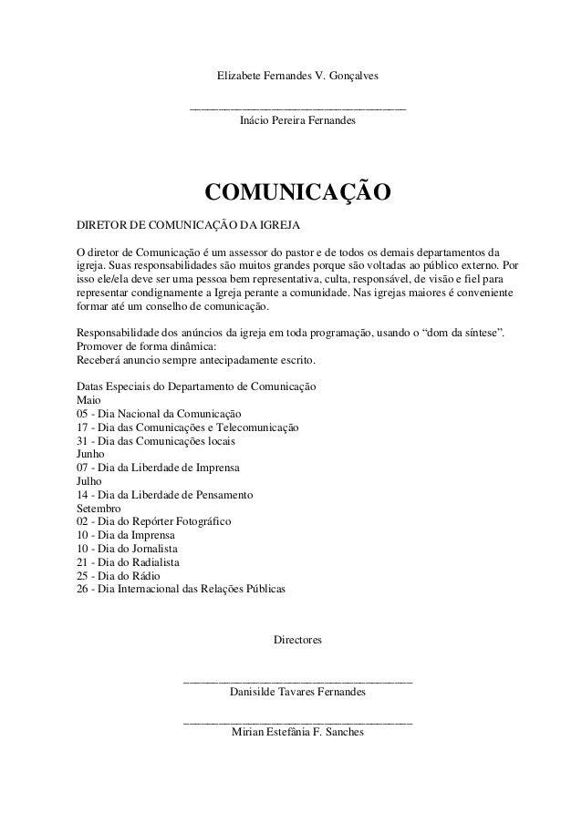 Elizabete Fernandes V. Gonçalves _____________________________________ Inácio Pereira Fernandes  COMUNICAÇÃO DIRETOR DE CO...
