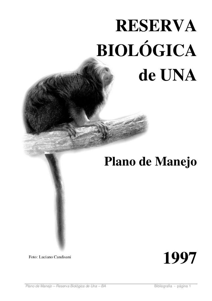 RESERVA                                         BIOLÓGICA                                             de UNA              ...