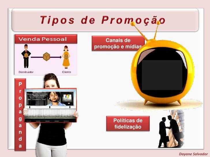 Promoção<br />A promoção tem a função de estimular a demanda relacionando serviços às necessidades e desejos de seus clien...