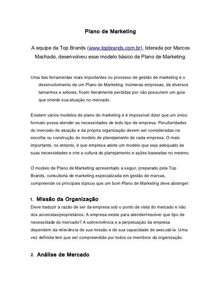 Plano de MarketingA equipe da Top Brands (www.topbrands.com.br), liderada por Marcos  Machado, desenvolveu esse modelo bás...