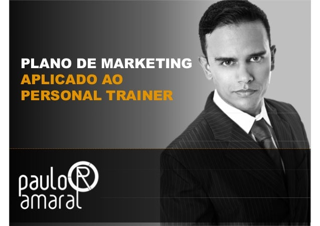 PLANO DE MARKETINGAPLICADO AOPERSONAL TRAINER