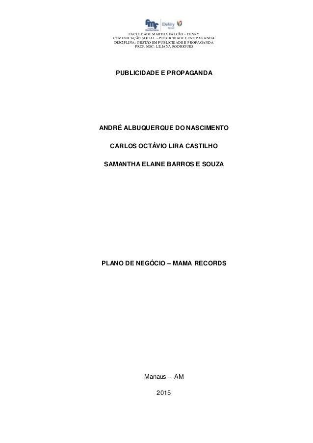 FACULDADE MARTHA FALCÃO - DEVRY COMUNICAÇÃO SOCIAL – PUBLICIDADE E PROPAGANDA DISCIPLINA: GESTÃO EM PUBLICIDADE E PROPAGAN...