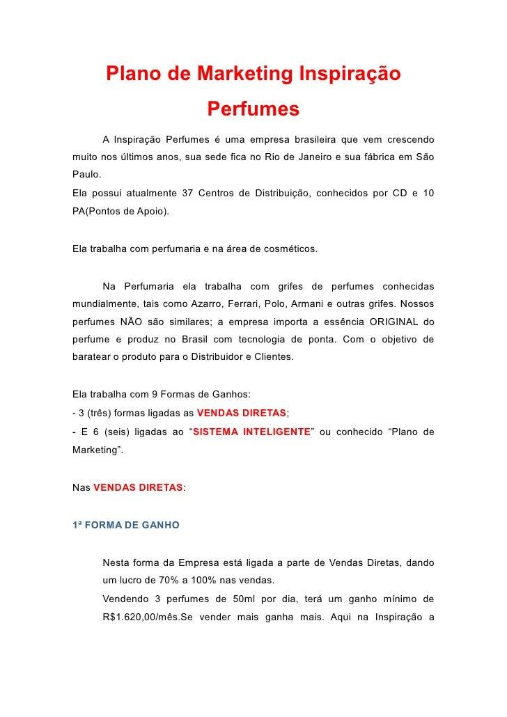 Plano de Marketing Inspiração                              Perfumes         A Inspiração Perfumes é uma empresa brasileira...