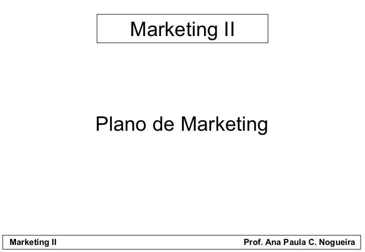 Marketing II Plano de Marketing