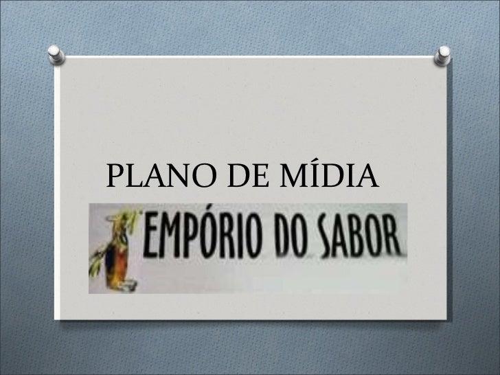 PLANO DE MÍDIA